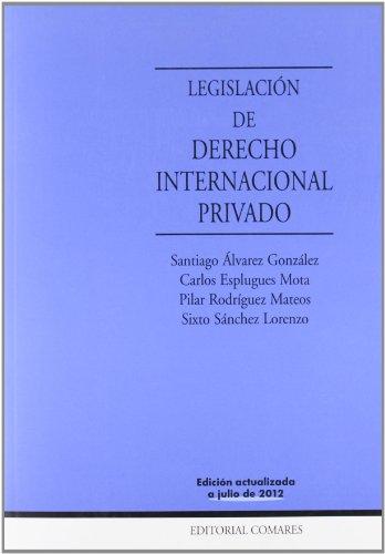 LEGISLACION DERECHO INTERNACIONAL PRIVADO.(15ªED)(MANUALES): SANTIAGO ALVAREZ