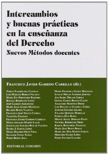 9788498369700: INTERCAMBIOS Y BUENAS PRÁCTICAS EN LA ENSEÑANZA DEL DERECHO.