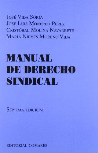 9788498369830: Manual de derecho sindical (7ª ed.) (Manuales (comares))