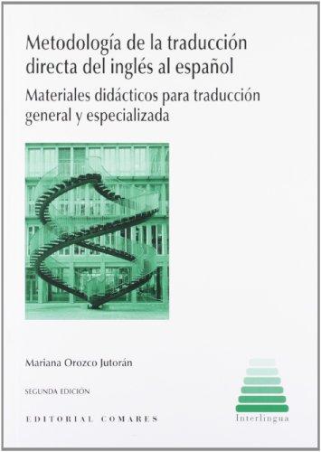 9788498369854: METODOLOGIA DE LA TRADUCCION DIRECTA DEL INGLES AL ESPA?OL