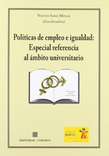 9788498369908: Politicas de empleo e igualdad (Derecho General (comares))