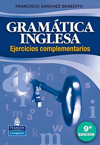 Gramática inglesa. Ejercicios complementarios, 9ª ed: Francisco Sánchez Benedito