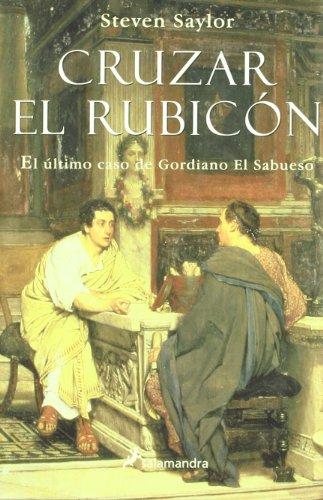 9788498380422: Cruzar el rubicón (Novela Histórica)