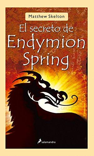 9788498380668: El secreto de Endymion Spring (Narrativa Joven)