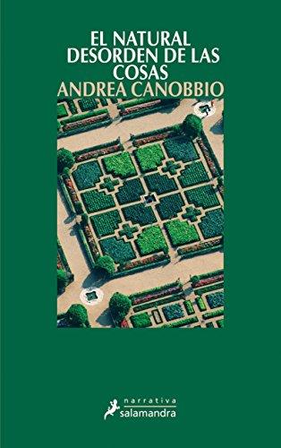EL NATURAL DESORDEN DE LAS COSAS - Canobbio,Andrea