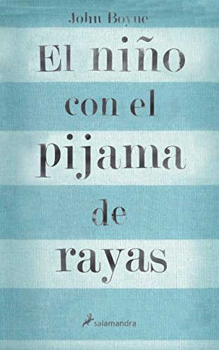 El niño con el pijama de rayas/ The Boy In The Striped Pajamas