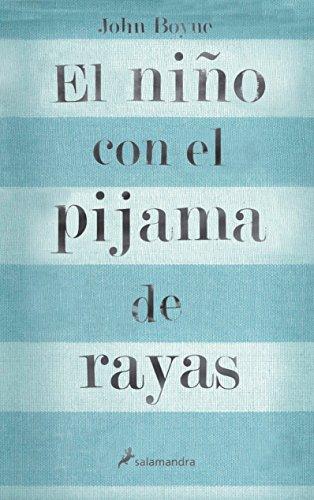 9788498380798: El Nino con el Pijama de Rayas (Spanish Edition)