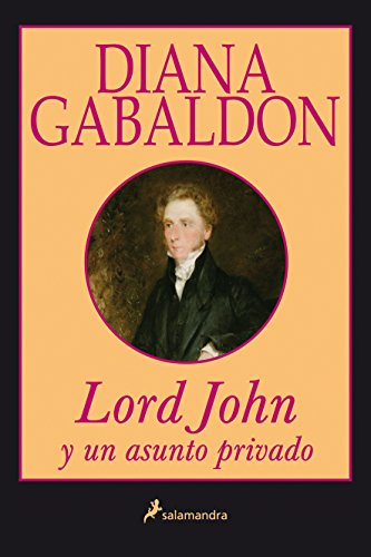 9788498380866: Lord John y Un Asunto Privado (Spanish Edition)