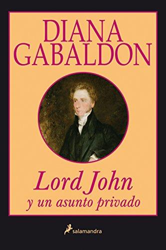 Lord john y un asunto privado - Gabaldon, Diana
