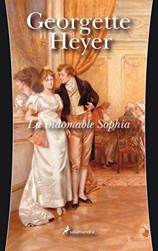 9788498380965: La indomable Sophia/ The Grand Sophy (Spanish Edition)