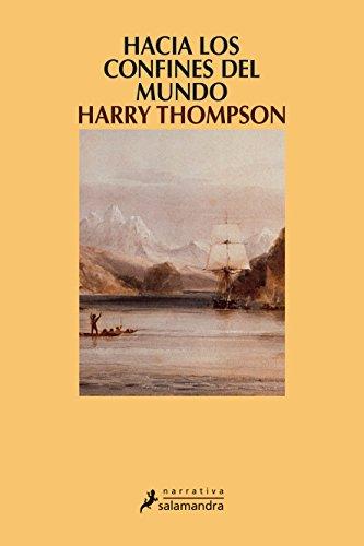 Hacia los confines del mundo - Thompson, Harry