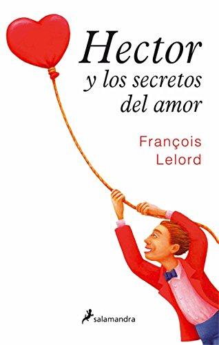 9788498381047: Héctor y los secretos del amor (No-ficción)
