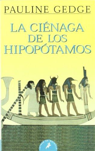 9788498381085: CIÉNAGA DE LOS HIPOPÓTAMOS, LA - bolsillo