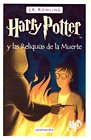 HarryPotteryLasReliquiasdeLaMuerte(Chinese Edition) (9788498381429) by J.K.ROWLING