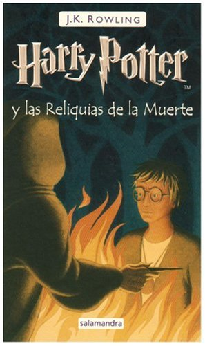 9788498381450: Harry Potter y las reliquias de la muerte/ Harry Potter and the Deadly Hallows (Spanish Edition)