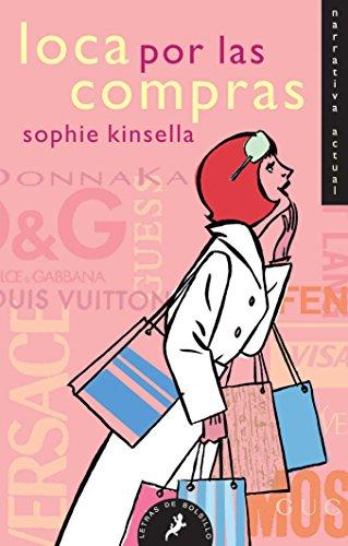 9788498381702: Loca por las compras / Confessions of a Shopaholic (Shopaholic Series) (Spanish Edition)