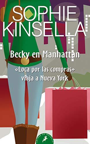 9788498381719: Becky en Manhattan:Loca por las compras viaja a Nueva York (Letras de Bolsillo)