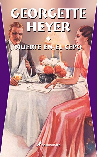 Muerte En El Cepo (Spanish Edition) (8498381924) by Georgette Heyer