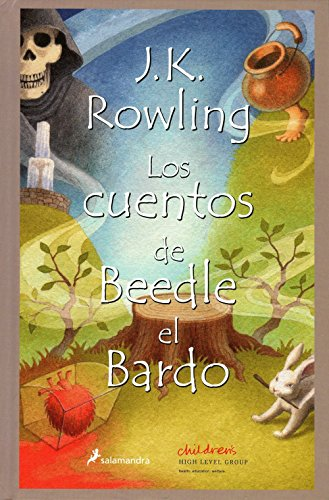 9788498381962: Los Cuentos de Beedle el Bardo = The Tales of Beedle the Bard (Harry Potter) (Spanish Edition)