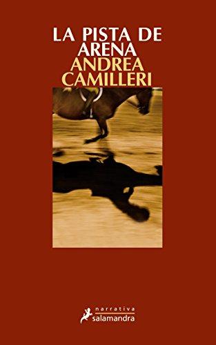 9788498382761: La pista de arena: Montalbano - Libro 16 (Narrativa)