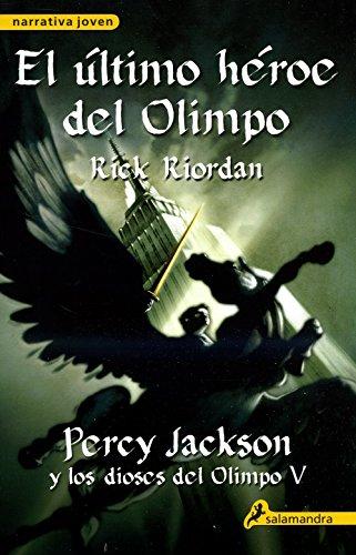 9788498383133: El último héroe del Olimpo: Percy Jackson y los Dioses del Olimpo V (Narrativa Joven)