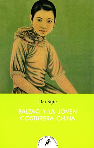 9788498383256: BALZAC Y LA JOVEN COSTURERA CHINA (Spanish Edition)