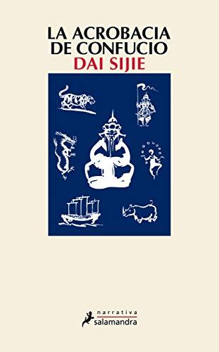 9788498383416: La acrobacia de Confucio (Narrativa)