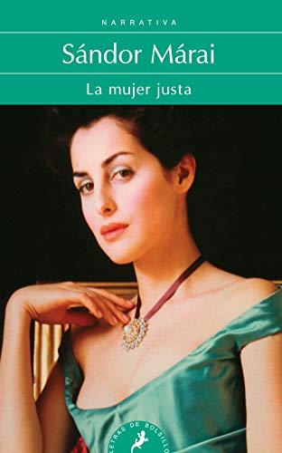 9788498383683: Mujer justa, La (Letras De Bolsillo) (Spanish Edition)