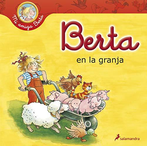 9788498383942: Berta en la granja (Mi amiga Berta)