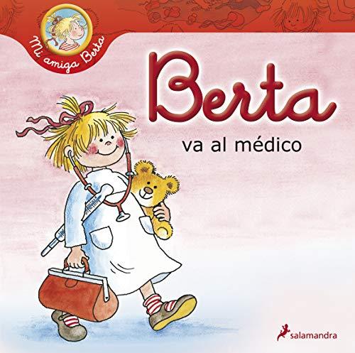 9788498383966: Berta Va Al Medico (Spanish Edition)