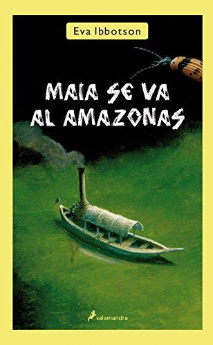 9788498384116: Maia se va al Amazonas (Spanish Edition)