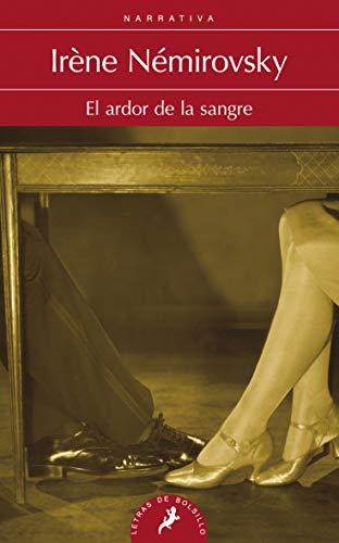 Ardor de La Sangre, El (Spanish Edition) (8498384362) by Irene Nemirovsky