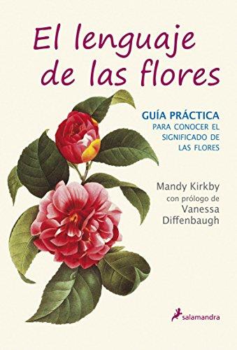 9788498384567: El lenguaje de las flores: Guía práctica (No-ficción)