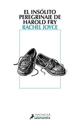 El insólito peregrinaje de Harold Fry (Spanish Edition) (849838480X) by Joyce; Rachel