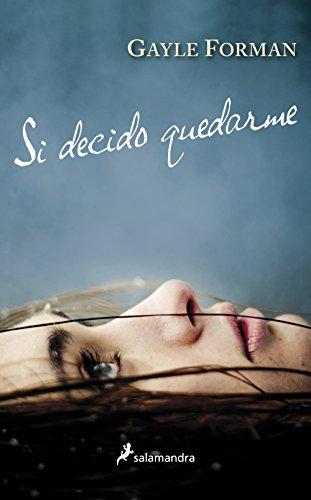 9788498384895: Si decido quedarme (Spanish Edition)