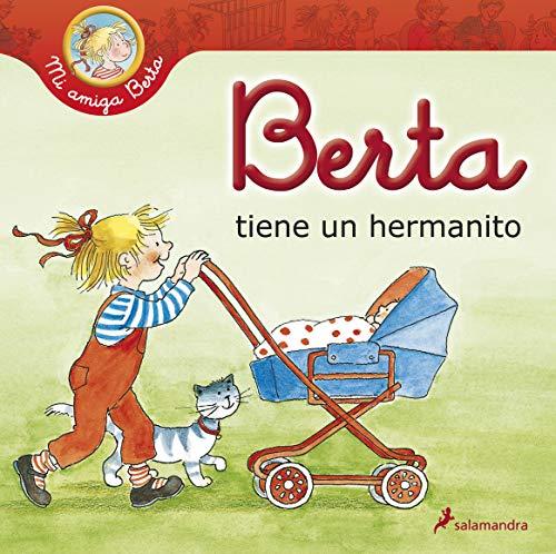 9788498385106: Berta tiene un hermanito (Mi amiga Berta)