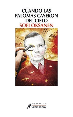 9788498385519: Cuando las palomas cayeron del cielo (Spanish Edition)