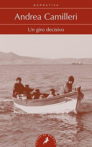 9788498386011: Un Giro Decisivo (Letras de Bolsillo)