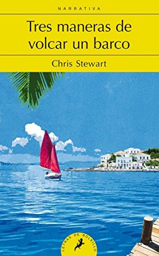 9788498386073: Tres maneras de volcar un barco (Letras de Bolsillo)
