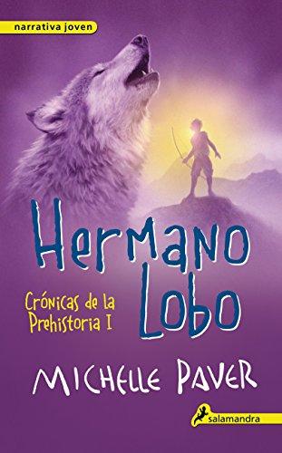 9788498386141: Hermano Lobo. Cronicas de la prehistoria I (Cronicas De La Prehistoria/ Chronicles of Ancient Darkness) (Spanish Edition)