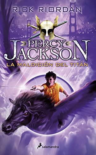 9788498386288: Percy Jackson 03. La maldicion del titan (Percy Jackson y los dioses del Olimpo / Percy Jackson and the Olympians) (Spanish Edition)