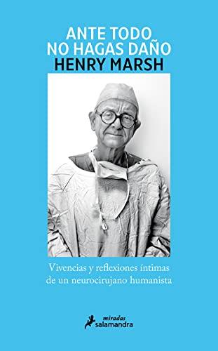 ANTE TODO, NO HAGAS DAÑO (S) (Narrativa): Herry Marsh