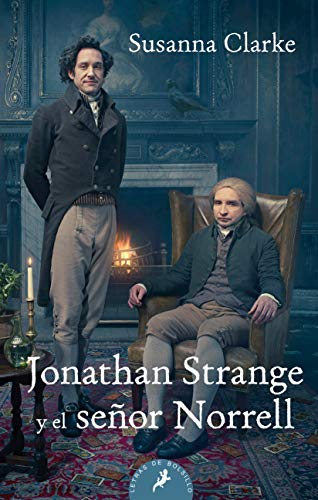 Jonathan Strange y el Senor Norrell: Susanna Clarke