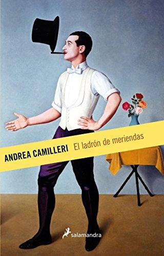 9788498387322: El ladron de meriendas (Spanish Edition)