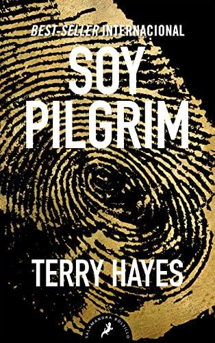 Soy Pilgrim / I am Pilgrim: Hayes, Terry