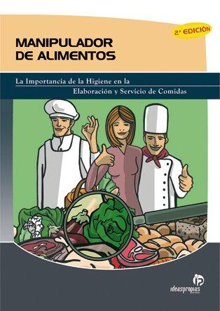 9788498390612: Manipulador de alimentos (2.a edición) (Hostelería)