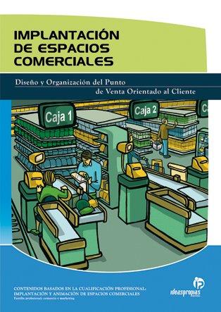 9788498390957: Implantación de espacios comerciales (Comercio y marketing)