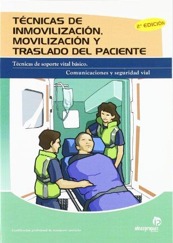 9788498391305: Técnicas de inmovilización, movilización y traslado del paciente (2.a edición) (Sanidad)