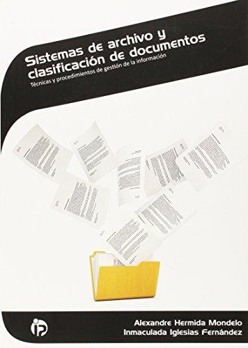 9788498391312: Sistemas de archivo y clasificaci�n de documentos