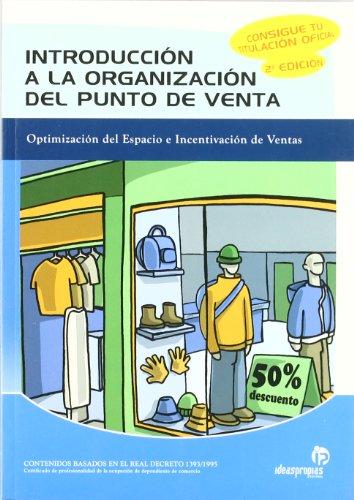 9788498391459: Introducción a la organización del punto de venta (2.a edición) (Comercio y marketing)
